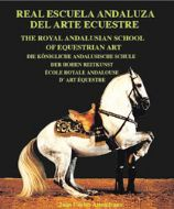 The Royal Andalusian School of Equestrian Art by Juan Carlos Altamira